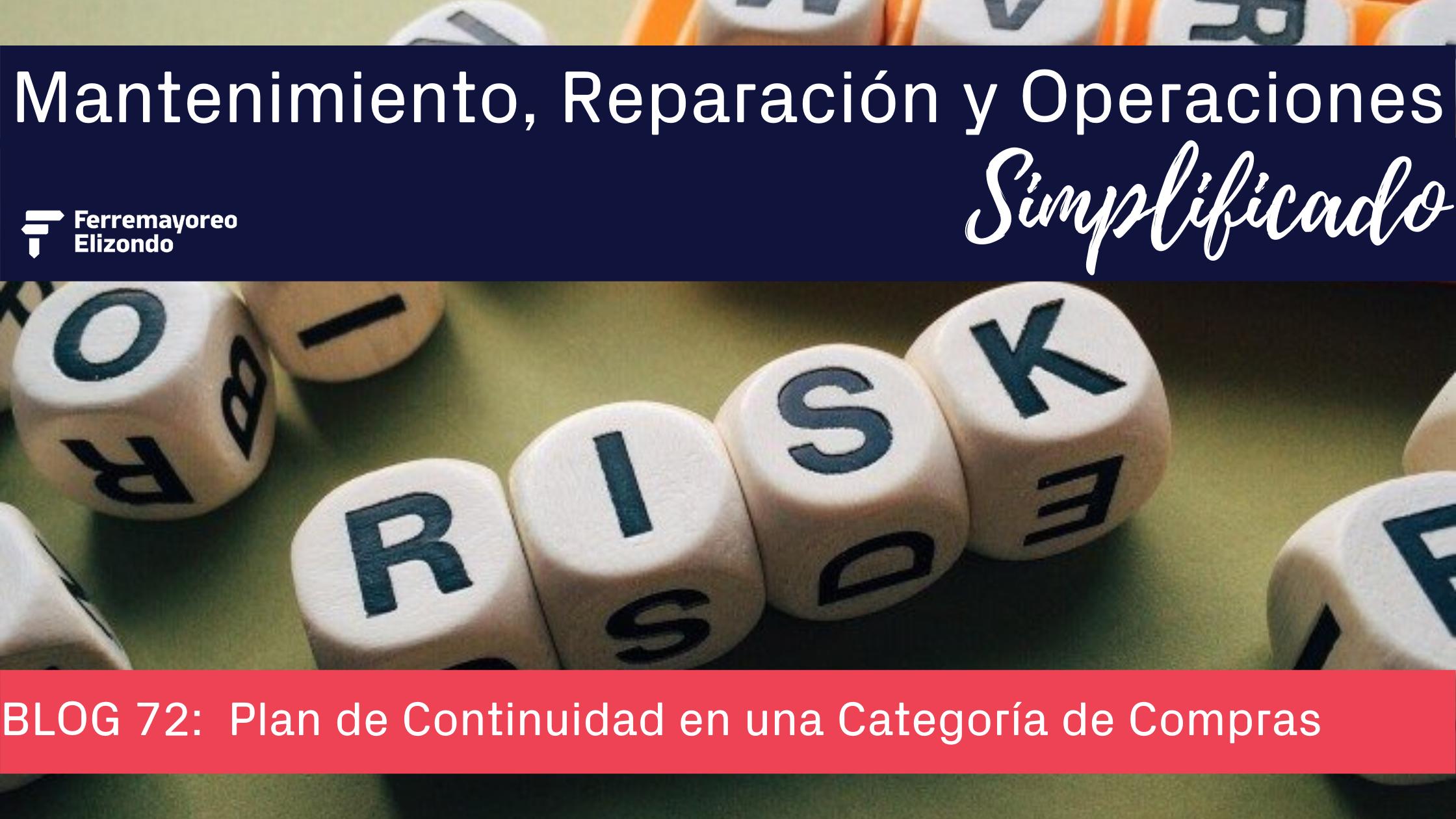 MRO Simplificado: Plan de Continuidad en una Categoría de Compras