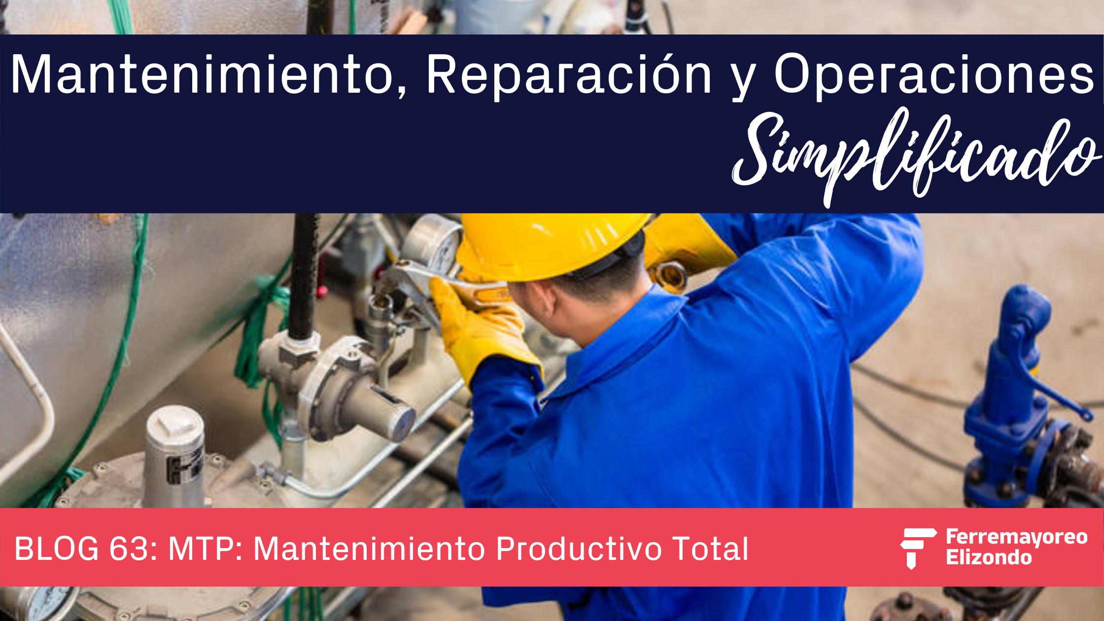 MRO Simplificado: Mantenimiento Productivo Total