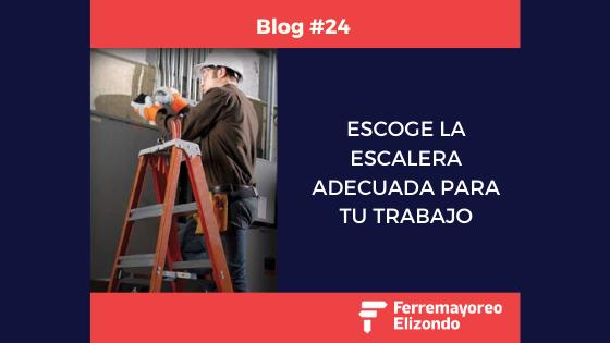 Escoge la Escalera más Adecuada para tú Trabajo
