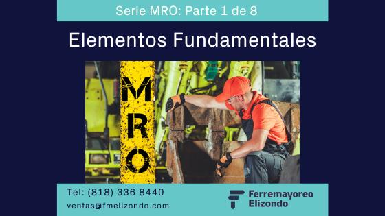 MRO Simplificado: Elementos Fundamentales